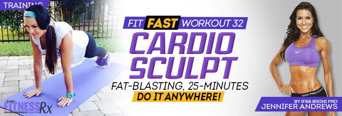Fit Fast Cardio Sculpt