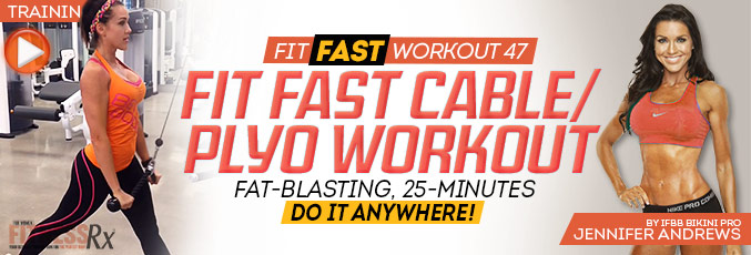 Fit Fast Cable/Plyo workout