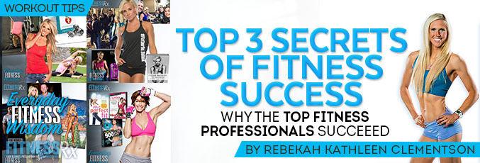 Top 3 Secrets Of Fitness Success