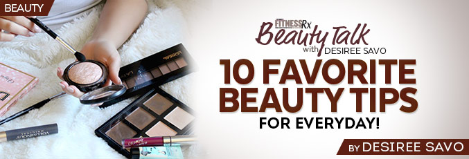 10 Favorite Beauty Tips