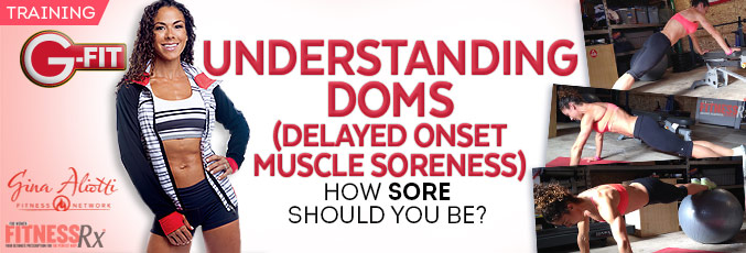 Understanding DOMS (Delayed Onset Muscle Soreness)