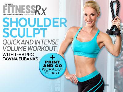 SHOULDER SCULPT - Quick and Intense Volume Workout with IFBB Bikini Pro Tawna Eubanks
