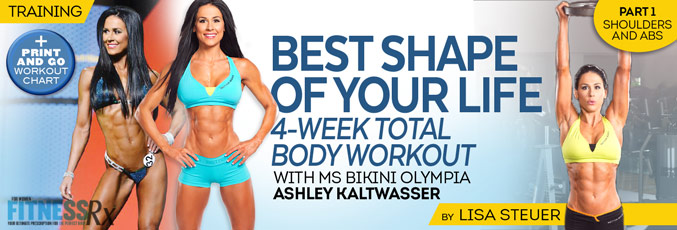 Best Shape Of Your Life Workout With Ms. Bikini Olympia Ashley Kaltwasser