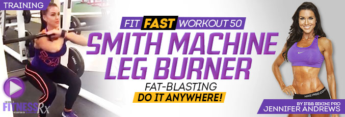 Fit Fast Smith Machine Leg Burner