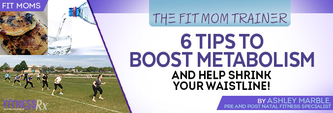 6 Tips to Boost Metabolism