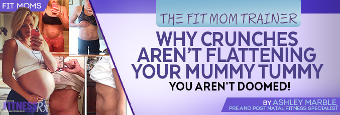 Why Crunches Aren't Flattening Your Mummy Tummy