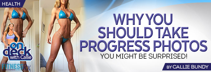 Why You Should Take Progress Photos