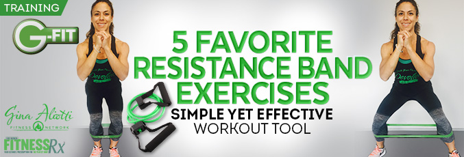 5 Favorite Resistance Band Exercises