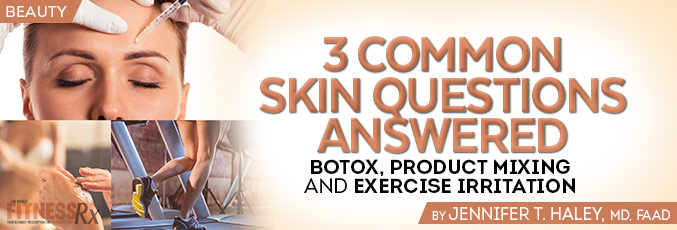 3 Common Skin Questions Answered