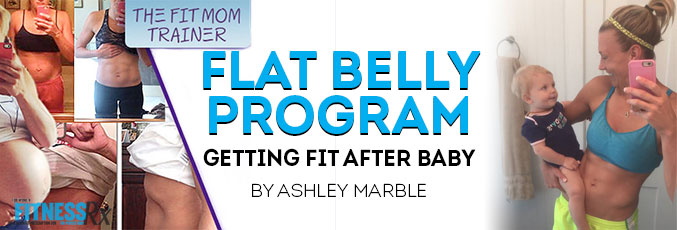 Flat Belly Program - Getting Fit After Baby