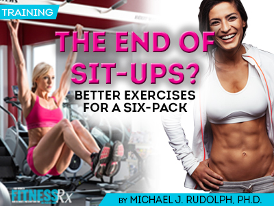 The End of Sit-Ups? Better Exercises for a Six-Pack