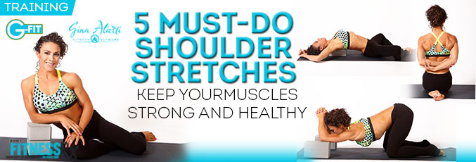 5 Must-Do Shoulder Stretches