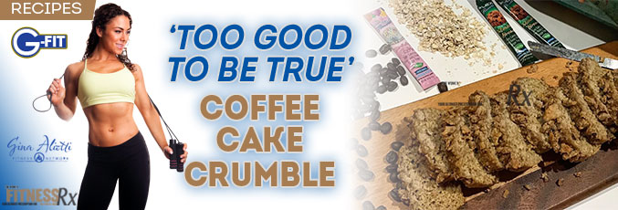 'Too Good To Be True' Coffee Cake Crumble