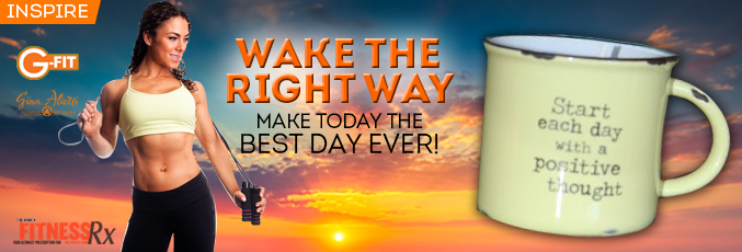 Wake the Right Way - Make Today the Best Day Ever