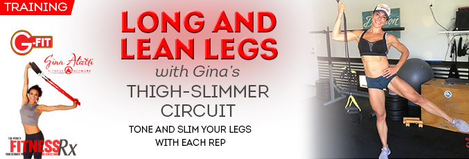 Long and Lean Legs With Gina's Thigh-Slimmer Circuit