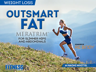 What If You Could Outsmart Fat - Meratrim for Slimmer Hips and Abdominals