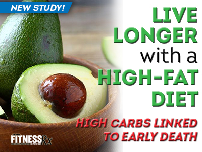 Live Longer With a High-Fat Diet - High Carbs Linked to Early Death