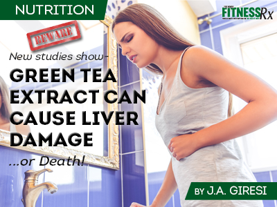 Studies Show Green Tea Extract Can Cause Liver Damage or Death!