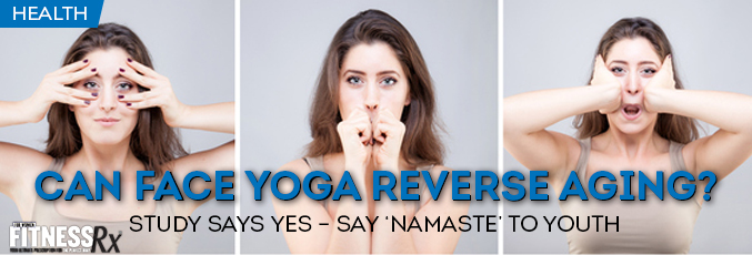Can Face Yoga Reverse Aging?