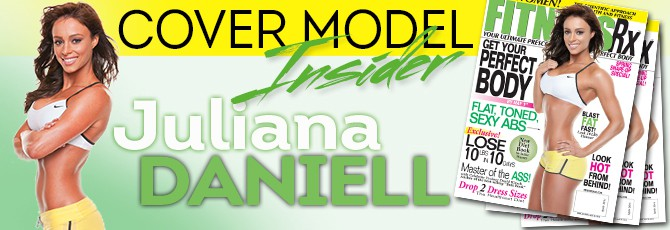 April 2012 Cover Girl: Juliana Daniell