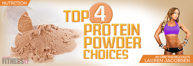 Top 4 Protein Powder Choices