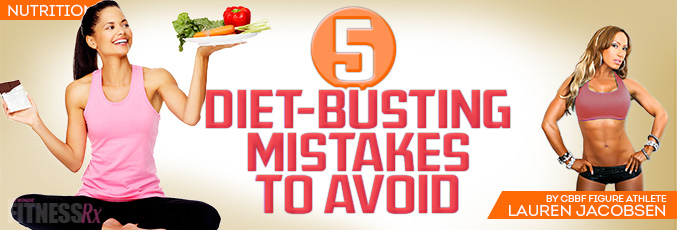 5 Diet-Busting Mistakes to Avoid