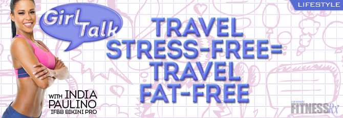 Travel Stress-Free = Travel Fat-Free