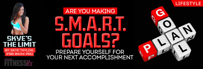 Are You Making SMART Goals?