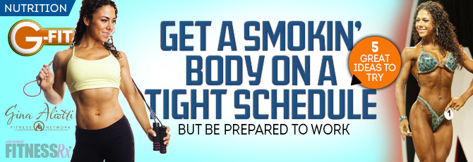 Get a Smokin' Body on a Tight Schedule