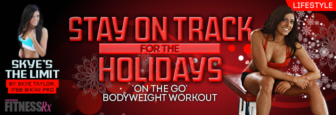 Stay on Track During the Holidays!