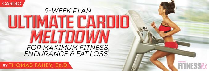 Ultimate Cardio Meltdown