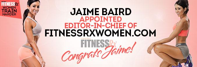 Jaime Baird Appointed Editor-in-Chief of FitnessRx for Women Online