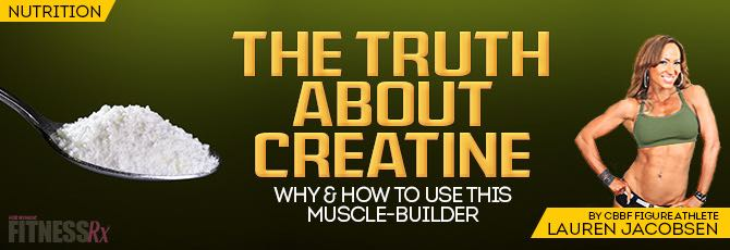 The Truth About Creatine