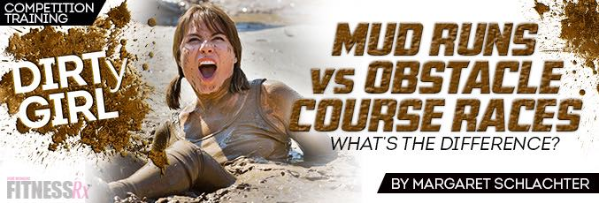 Mud Runs vs. Obstacle Course Races