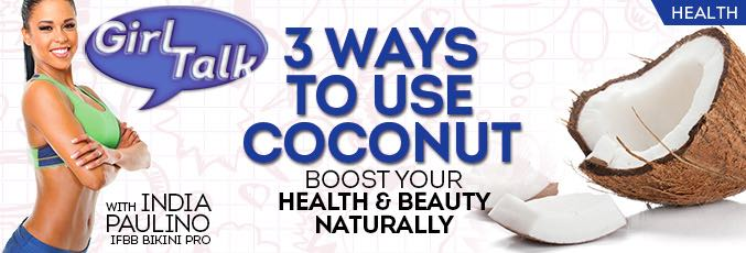 3 Ways To Use Coconut