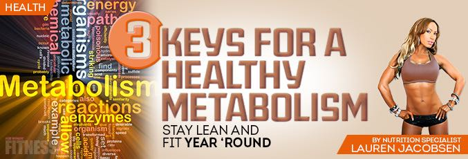 3 Keys For A Healthy Metabolism