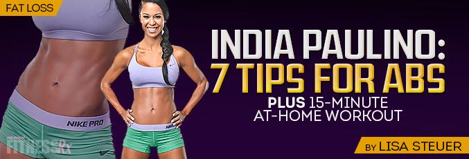 India Paulino: 7 Tips for Abs