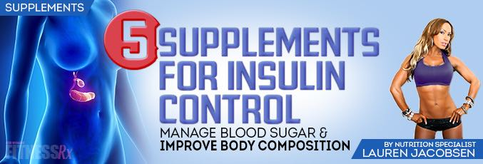 5 Supplements for Insulin Control