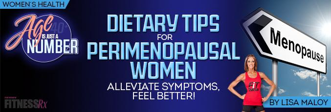 Dietary Tips For Perimenopausal Women