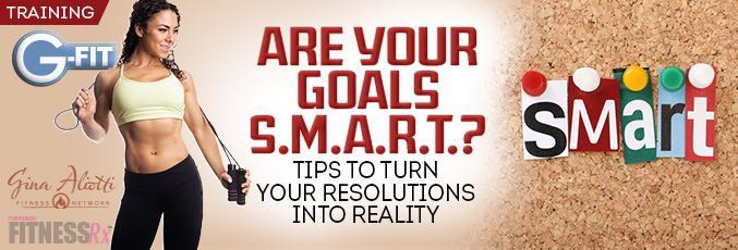 Are Your Goals S.M.A.R.T.?