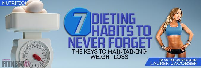 7 Dieting Habits To Never Forget