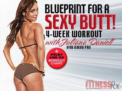 Blueprint For a Sexy Butt - 4-week work out with IFBB Pro Juliana Daniell