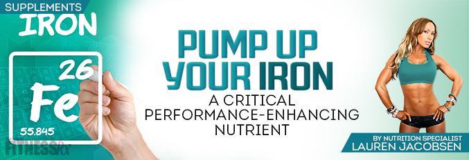Pump Up YOUR IRON
