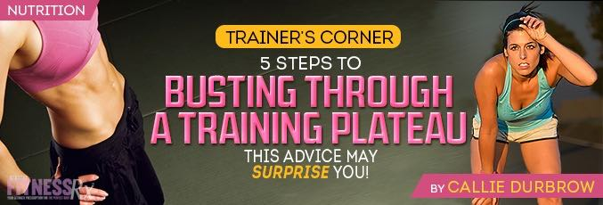 5 Steps To Busting Through A Plateau