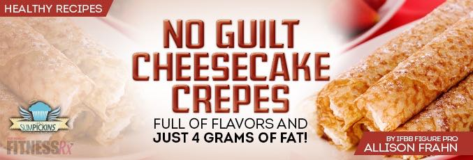 No-Guilt Cheesecake Crepes