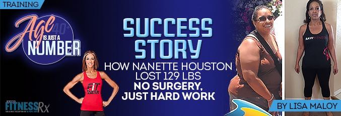 How Nanette Houston Lost 129 lbs