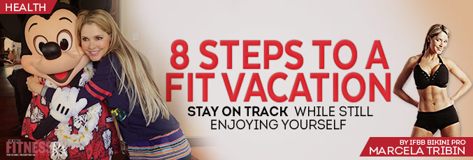 8 Steps to a Fit Vacation
