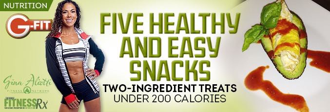 Five Healthy and Easy Snacks