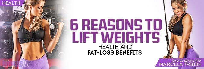 6 Reasons to Lift Weights