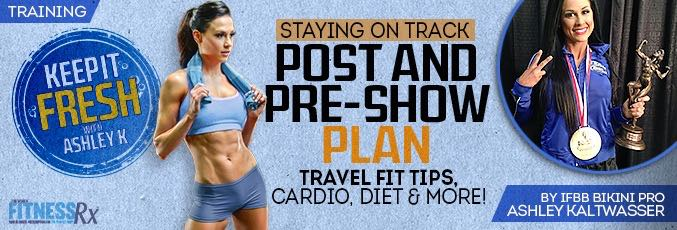 Staying on Track: My Post- and Pre-Show Plan